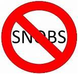 no snobs