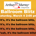 One week to Ballroom Blitz!  (Saturday, Mar 4)